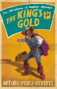 Cover-Bild zu Perez-Reverte, Arturo: The King's Gold