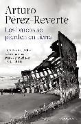 Cover-Bild zu Perez-Reverte, Arturo: Los barcos se pierden en tierra / Ships are Lost Ashore