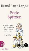 Cover-Bild zu Lange, Bernd-Lutz: Freie Spitzen