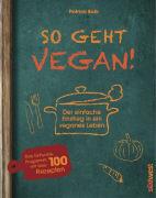 Cover-Bild zu Bolk, Patrick: So geht vegan!