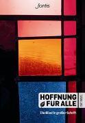 """Cover-Bild zu Fontis - Brunnen Basel (Hrsg.): Hoffnung für alle. Die Bibel - """"Großdruck-Edition"""""""
