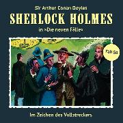 Cover-Bild zu Freund, Marc: Sherlock Holmes, Die neuen Fälle, Fall 50: Im Zeichen des Vollstreckers (Audio Download)