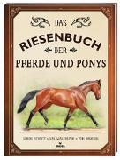 Cover-Bild zu Jackson, Tom: Das Riesenbuch der Pferde und Ponys