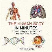 Cover-Bild zu Jackson, Tom: The Human Body in Minutes