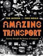 Cover-Bild zu Jackson, Tom: Amazing Transport