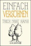 Cover-Bild zu Thich Nhat Hanh: Einfach versöhnen