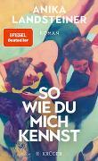 Cover-Bild zu Landsteiner, Anika: So wie du mich kennst
