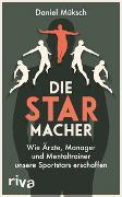 Cover-Bild zu Die Starmacher von Müksch, Daniel