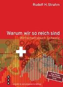Cover-Bild zu Strahm, Rudolf H.: Warum wir so reich sind