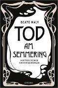 Cover-Bild zu Maly, Beate: Tod am Semmering