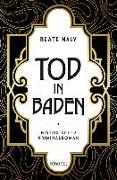 Cover-Bild zu Maly, Beate: Tod in Baden