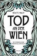 Cover-Bild zu Maly, Beate: Tod an der Wien