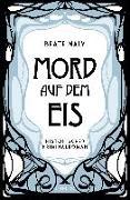 Cover-Bild zu Maly, Beate: Mord auf dem Eis