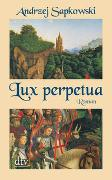 Cover-Bild zu Sapkowski, Andrzej: Lux perpetua