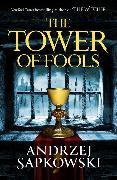 Cover-Bild zu Sapkowski, Andrzej: The Tower of Fools