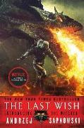 Cover-Bild zu Sapkowski, Andrzej: The Last Wish: Introducing the Witcher