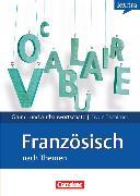 Cover-Bild zu Tschirner, Erwin: Lextra - Französisch, Grund- und Aufbauwortschatz nach Themen, A1-B2, Lernwörterbuch Grund- und Aufbauwortschatz