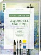 Cover-Bild zu Klimmer, Bernd: Praxiswissen Aquarellmalerei