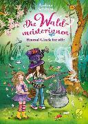 Cover-Bild zu Schütze, Andrea: Die Waldmeisterinnen - Einmal Glück für alle