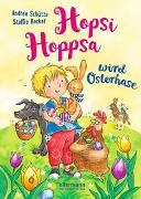 Cover-Bild zu Schütze, Andrea: Hopsi Hoppsa wird Osterhase