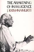 Cover-Bild zu Krishnamurti, Jiddu: Awakening of Intelligence, The