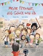 Cover-Bild zu Meine Freunde, das Glück und ich von Roca, Elisenda