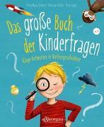 Cover-Bild zu Das große Buch der Kinderfragen von Schmitt, Petra Maria