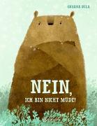 Cover-Bild zu Nein, ich bin nicht müde! / Ja, ich will ins Bett! von Bula, Oksana (Gestaltet)