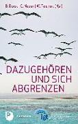 Cover-Bild zu Dorst, Brigitte (Hrsg.): Dazugehören und sich abgrenzen