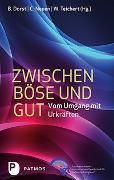 Cover-Bild zu Dorst, Brigitte (Hrsg.): Zwischen Böse und Gut