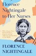 Cover-Bild zu Nightingale, Florence: Florence Nightingale to Her Nurses