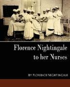 Cover-Bild zu Florence Nightingale, Nightingale: Florence Nightingale - To Her Nurses (New Edition)