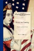 Cover-Bild zu Florence Nightingale: Notes on Nursing: What It Is, and What It Is Not