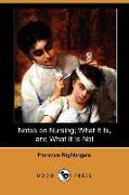 Cover-Bild zu Nightingale, Florence: Notes on Nursing; What It Is, and What It Is Not (Dodo Press)