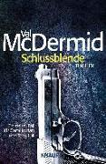 Cover-Bild zu McDermid, Val: Schlussblende