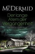 Cover-Bild zu McDermid, Val: Der lange Atem der Vergangenheit