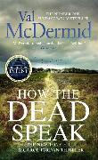 Cover-Bild zu McDermid, Val: How the Dead Speak
