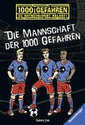Cover-Bild zu Lenk, Fabian: Die Mannschaft der 1000 Gefahren