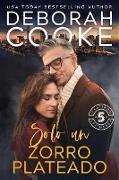 Cover-Bild zu Cooke, Deborah: Solo un zorro plateado (Flatiron Five Fitness - Español, #8) (eBook)