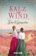 Cover-Bild zu Petersen, Anke: Der Kaffeegarten. Salz im Wind