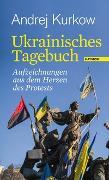 Cover-Bild zu Kurkow, Andrej: Ukrainisches Tagebuch