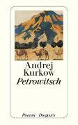 Cover-Bild zu Kurkow, Andrej: Petrowitsch