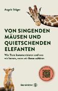 Cover-Bild zu Stöger, Angela: Von singenden Mäusen und quietschenden Elefanten