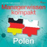 Cover-Bild zu Managerwissen kompakt - Polen (Audio Download)