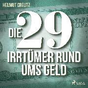 Cover-Bild zu Die 29 Irrtümer rund ums Geld (Audio Download)