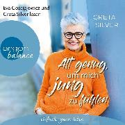 Cover-Bild zu Alt genug, um mich jung zu fühlen (Ungekürzte Lesung) (Audio Download)