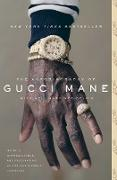 Cover-Bild zu The Autobiography of Gucci Mane (eBook) von Mane, Gucci