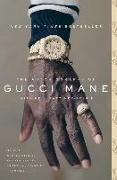 Cover-Bild zu The Autobiography of Gucci Mane von Mane, Gucci