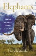 Cover-Bild zu Mumby, Hannah: Elephants