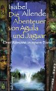 Cover-Bild zu Allende, Isabel: Die Abenteuer von Aguila und Jaguar